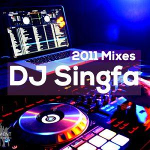 Dj Singfa 2011 Mixes